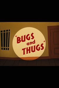 Bugs.and.Thugs.1954.720p.BluRay.DD1.0.x264-EbP ~ 536.3 MB
