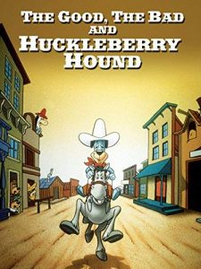 The.Good.the.Bad.and.Huckleberry.Hound.1988.1080p.AMZN.WEB-DL.DDP2.0.H264-SiGMA ~ 9.6 GB