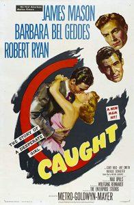 Caught.1949.1080p.BluRay.x264-CiNEFiLE ~ 6.6 GB