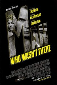 The.Man.Who.Wasn't.There.2001.BluRay.1080p.DTS.x264-CHD ~ 8.7 GB