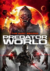 Predator.World.2018.720p.AMZN.WEB-DL.DDP2.0.H264-CMRG ~ 2.4 GB