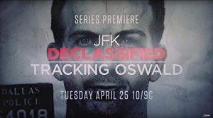 JFK.Declassified.Tracking.Oswald.S01.720p.HIST.WEBRip.AAC2.0.x264-BTN – 6.6 GB