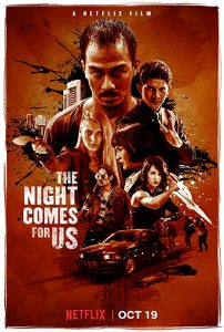 The.Night.Comes.for.Us.2018.1080p.WEBRip.X264-DEFLATE ~ 10.4 GB