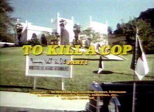To.Kill.a.Cop.1981.720p.BluRay.x264-USURY ~ 5.5 GB