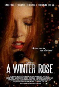 A.Winter.Rose.2016.1080p.AMZN.WEB-DL.DDP2.0.H.264-SiGMA ~ 5.3 GB