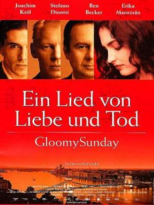 Gloomy.Sunday.1999.1080p.BluRay.REMUX.AVC.DTS-HD.MA.5.1-EPSiLON ~ 30.9 GB