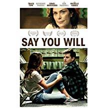 Say.You.Will.2017.1080p.AMZN.WEB-DL.DDP5.1.H264-CMRG ~ 2.6 GB