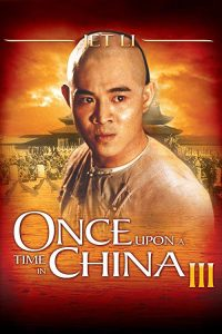Once.Upon.a.Time.in.China.III.1993.REMASTERED.720p.BluRay.x264-VALiS ~ 5.5 GB