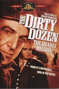 The.Dirty.Dozen.The.Deadly.Mission.1987.1080p.BluRay.x264-WiSDOM ~ 6.6 GB