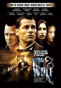 10th&Wolf.2006.720p.BluRay.DD5.1.x264-CRiSC ~ 5.2 GB