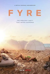 FYRE.The.Greatest.Party.That.Never.Happened.2019.720p.NF.WEB-DL.DDP5.1.x264-NTG ~ 3.2 GB