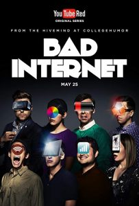 Bad.Internet.S01.2160p.RED.WEB-DL.AAC2.0.VP9-DEEP ~ 11.5 GB