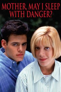 Mother.May.I.Sleep.with.Danger.1996.1080p.WEB-DL.DDP2.0.H.264-NTb ~ 7.3 GB