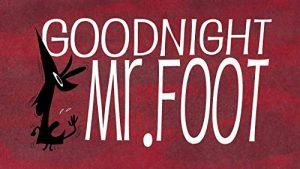 Goodnight.Mr.Foot.2012.1080p.BluRay.x264-FLAME ~ 300.0 MB