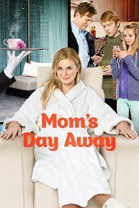 Moms.Day.Away.2014.1080p.AMZN.WEB-DL.DDP.2.0.H264-pawel2006 ~ 6.2 GB