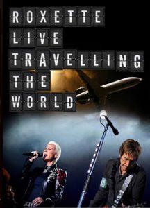 Roxette.Live.Travelling.the.World.2013.1080i.MBluRay.REMUX.AVC.DTS-HD.MA.5.1-EPSiLON ~ 23.0 GB