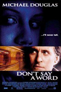 Dont.Say.A.Word.2001.1080p.BluRay.DTS.x264-FANDANGO ~ 12.6 GB