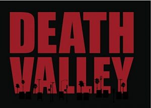 Death.Valley.S01.720p.WEB-DL.AAC2.0.H.264-KiNGS ~ 7.7 GB