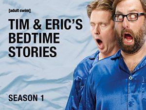 Tim.and.Erics.Bedtime.Stories.S02.1080p.AMZN.WEB-DL.DD+5.1.x264-AJP69 ~ 6.5 GB