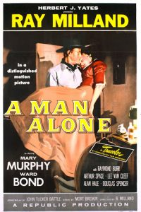 A.Man.Alone.1955.4K.Remaster.1080p.BluRay.FLAC.x264-HANDJOB ~ 7.3 GB