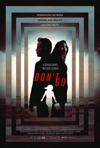 Don't.Go.2018.720p.BluRay.DD5.1.x264-DON ~ 4.7 GB