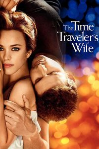 The.Time.Traveler's.Wife.2009.720p.BluRay.DTS-RuDE ~ 5.5 GB
