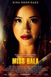 Miss.Bala.2019.MULTI.2160p.HDR.WEBRip.DTS-HD.MA.5.1.x265-GASMASK – 17.8 GB