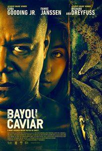Bayou.Caviar.2018.1080p.BluRay.REMUX.AVC.DTS-HD.MA.5.1-EPSiLON – 19.0 GB