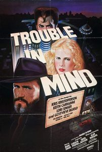 Trouble.in.Mind.1985.1080p.BluRay.x264-REGRET – 7.6 GB