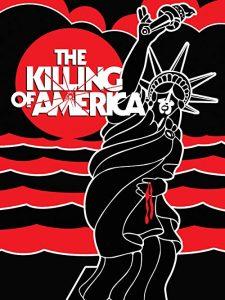 The.Killing.of.America.1981.1080p.BluRay.x264-BiPOLAR – 6.6 GB