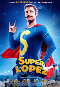 Superlopez.2018.BluRay.720p.x264.DD.5.1-GrupoHDS – 4.2 GB