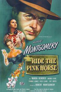 Ride.the.Pink.Horse.1947.1080p.BluRay.REMUX.AVC.FLAC.1.0-EPSiLON – 25.3 GB