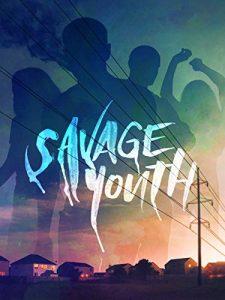 Savage.Youth.2018.1080p.WEB-DL.H264.AC3-EVO – 3.9 GB
