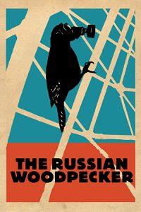 The.Russian.Woodpecker.2015.720p.WEB-DL.h264.DD5.1-HiFi – 2.5 GB