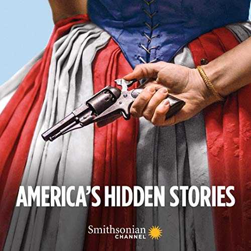 America's Hidden Stories