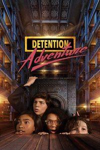 Detention.Adventure.S01.720p.WEBRip.x264-KOMPOST – 2.6 GB