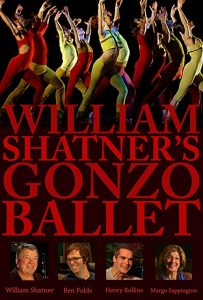 William.Shatners.Gonzo.Ballet.2009.1080p.AMZN.WEB-DL.DDP2.0.H.264-NTG – 3.3 GB