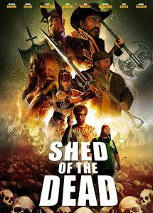 Shed.Of.The.Dead.2019.1080p.BluRay.x264-GUACAMOLE – 6.6 GB