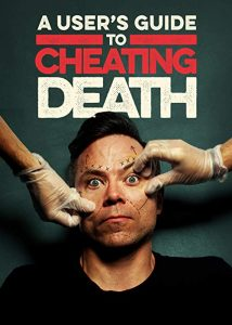 A.Users.Guide.to.Cheating.Death.S02.720p.WEB.x264-CRiMSON – 4.6 GB