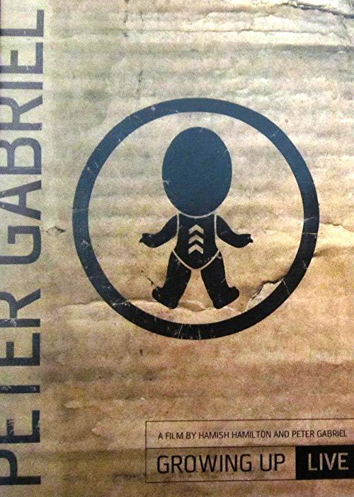 Peter Gabriel: Growing Up Live