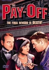 The.Pay-Off.1930.1080p.BluRay.REMUX.AVC.FLAC.2.0-EPSiLON – 13.2 GB