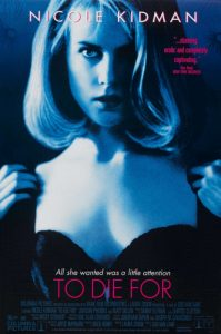 To.Die.For.1995.Repack.1080p.Blu-ray.Remux.AVC.DTS-HD.MA.2.0-KRaLiMaRKo – 17.8 GB