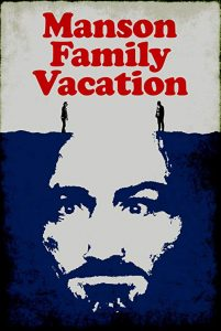 Manson.Family.Vacation.2015.1080p.AMZN.WEB-DL.DDP5.1.H.264-QOQ – 6.0 GB