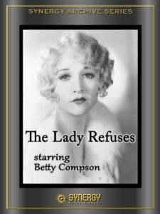 The.Lady.Refuses.1931.1080p.BluRay.REMUX.AVC.FLAC.2.0-EPSiLON – 13.6 GB