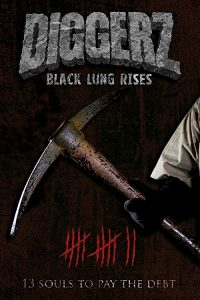 Diggerz-Black.Lung.Rises.2017.720p.BluRay.x264-GUACAMOLE – 5.5 GB