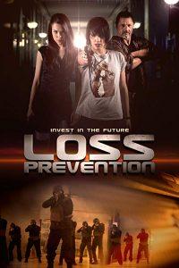 Loss.Prevention.2018.1080p.WEB-DL.H264.AC3-EVO – 3.4 GB