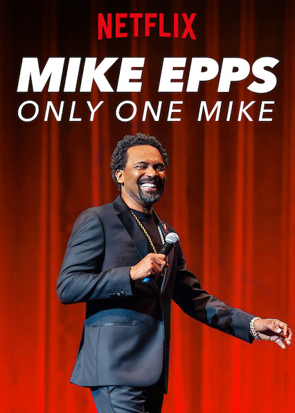Download Film Mike Epps Only One Mike 2019