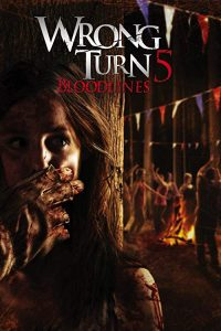 Wrong.Turn.5.Bloodlines.2012.1080p.BluRay.REMUX.AVC.DTS-HD.MA.5.1-EPSiLON – 23.6 GB