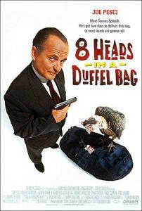 8.Heads.in.a.Duffel.Bag.1997.1080p.BluRay.x264-SADPANDA – 7.9 GB