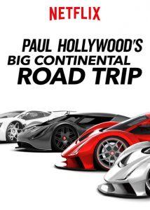 Paul.Hollywoods.Big.Continental.Road.Trip.S01.720p.NF.WEB-DL.DDP2.0.x264-SOIL – 2.9 GB